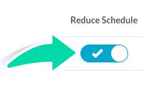 Reduce Schedule